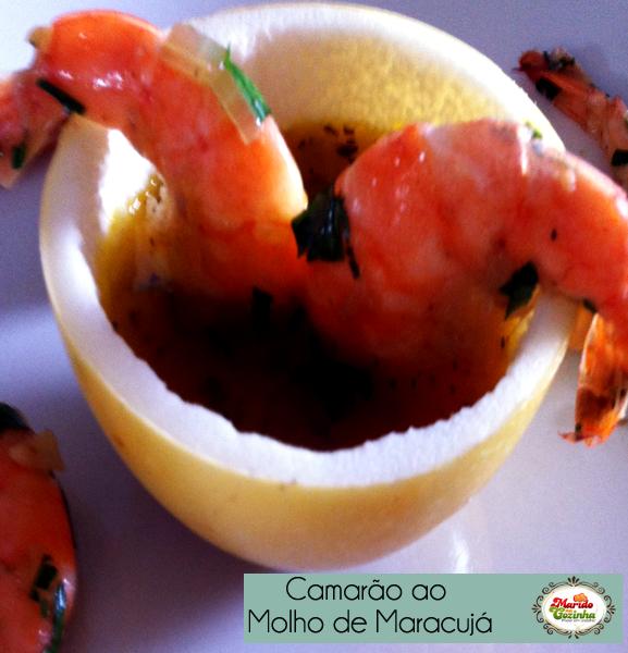 post_blog_maridonacozinha_receita_camaraoaomolhodemaracuja